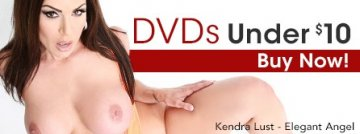 Get DVDs under $10 starring Kendra Lust and more.