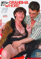 Hey My Grandma Is A Whore #29 Porn Movie