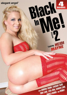 Black In Me! Vol. 2 Porn Movie