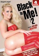 Black In Me! Vol. 2 Porn Movie
