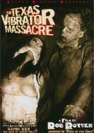 Texas Vibrator Massacre, The Porn Movie