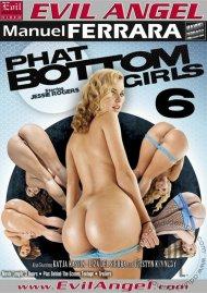 Phat Bottom Girls 6 Porn Movie