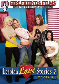 Lesbian Love Stories 7: Rivals Porn Movie