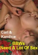 BBWs Need A Lot Of Sex Porn Video