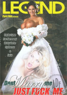 Dont Marry Me Just Fuck Me Porn Movie