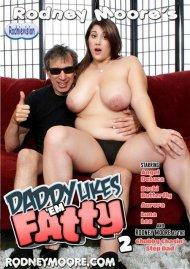 Daddy Likes 'Em Fatty 2 Porn Video