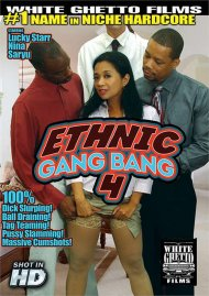 Ethnic Gang Bang 4 Porn Movie