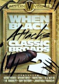 When Black Attacks Classic Broads 2 Porn Video