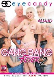 Gang Bang Fever 2 Porn Movie