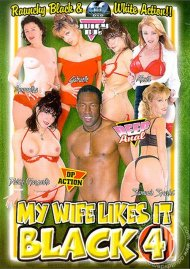 My Wife Likes It Black 4 Porn Movie