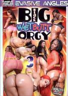 Big Black Wet Butt Orgy 3 Porn Video