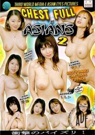 Chest Full of Asians 2 Porn Movie