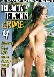 Black on Black Crime 4 Porn Movie