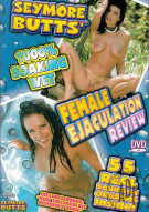 Seymore Butts Female Ejaculation Review Porn Movie