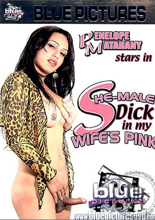 She-Male Dick in My Wifes Pink