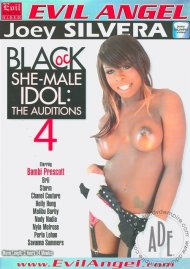 Black She-Male Idol 4: The Auditions Porn Movie