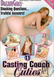 Dream Girls: Casting Couch Cuties 11 Porn Movie