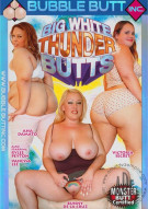 Big White Thunder Butts Porn Movie