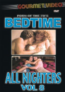 Bedtime All Nighters Vol. 8 Porn Movie