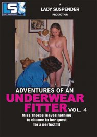 Stream Adventures Of An Underwear Fitter Vol. 4 Porn Video from Lady Suspender.