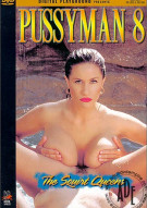 Pussyman 8: The Squirt Queens Porn Movie