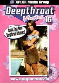 Deepthroat Virgins 16 Porn Movie
