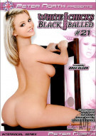 White Chicks Gettin Black Balled #21 Porn Movie