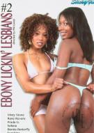 Ebony Lickin' Lesbians #2 Porn Video