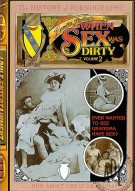 When Sex Was Dirty Vol. 2 Porn Movie