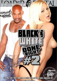 Black & White Done Right #2 Porn Movie