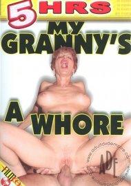 My Granny's A Whore Porn Video