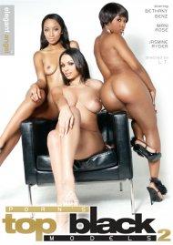 Porn's Top Black Models 2 Porn Video
