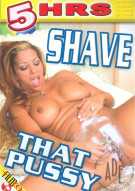 Shave That Pussy Porn Movie