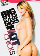 Big White Dicks Hot Chicks Porn Movie