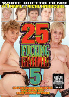 25 Fucking Grandmas 5 Porn Movie