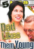 Dad Likes Them Young Porn Movie