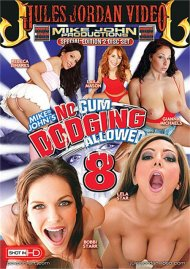 No Cum Dodging Allowed #8 Porn Movie