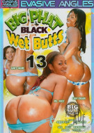 Big Phat Black Wet Butts 13 Porn Movie