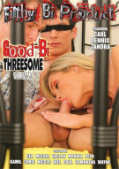 Good-Bi Threesome #6 Porn Movie