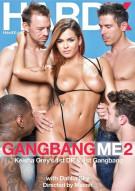 Gangbang Me 2 Porn Video