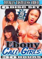 Ebony Call Girls 6-Disc Set Porn Movie