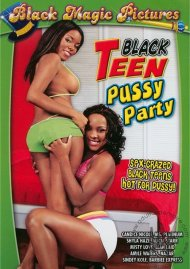 Black Teen Pussy Party Porn Movie