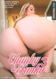 Chunky & Funky 3 Porn Movie