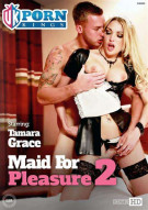 Maid For Pleasure 2 Porn Movie