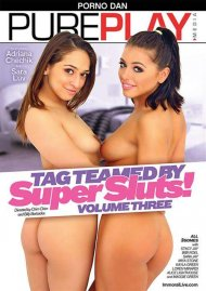 Tag Teamed By Super Sluts! 3 Porn Movie