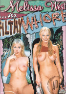Melissa West AKA Filthy Whore Porn Video