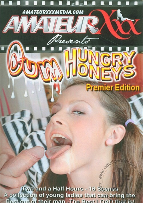 Cum Hungry Honeys 1