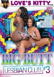 Big Butt Lesbian Club 3 Porn Video