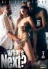 Whats Next? Porn Movie