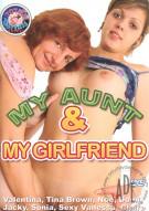 My Aunt & My Girlfriend Porn Movie